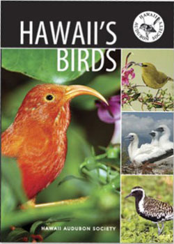 I recommend Hawaii's Birds created by the Hawaii Audubon Society while you are there.  There aren't many materials about Hawaiian birds and it was very helpful while I there.